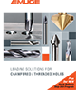 Leading Solutions for Chamfered / Threaded Holes